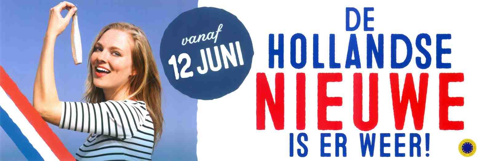 12 Juni 2020 : De Hollandse Nieuwe komen eraan!